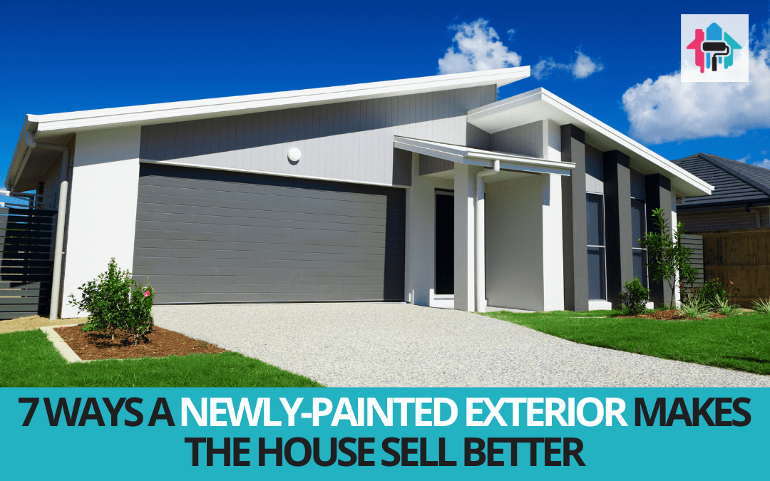 7 Ways A Newly-Painted Exterior Makes The House Sell Better